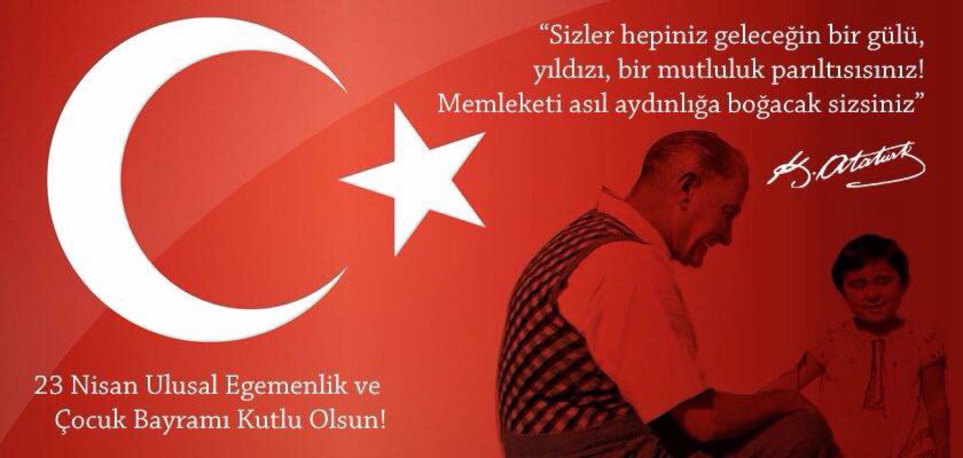 23 Nisan Mustafa Kemal Atatürk çocuklar geleceğin aydınlığ olacağıı ile ilgili sözü 2.jpg