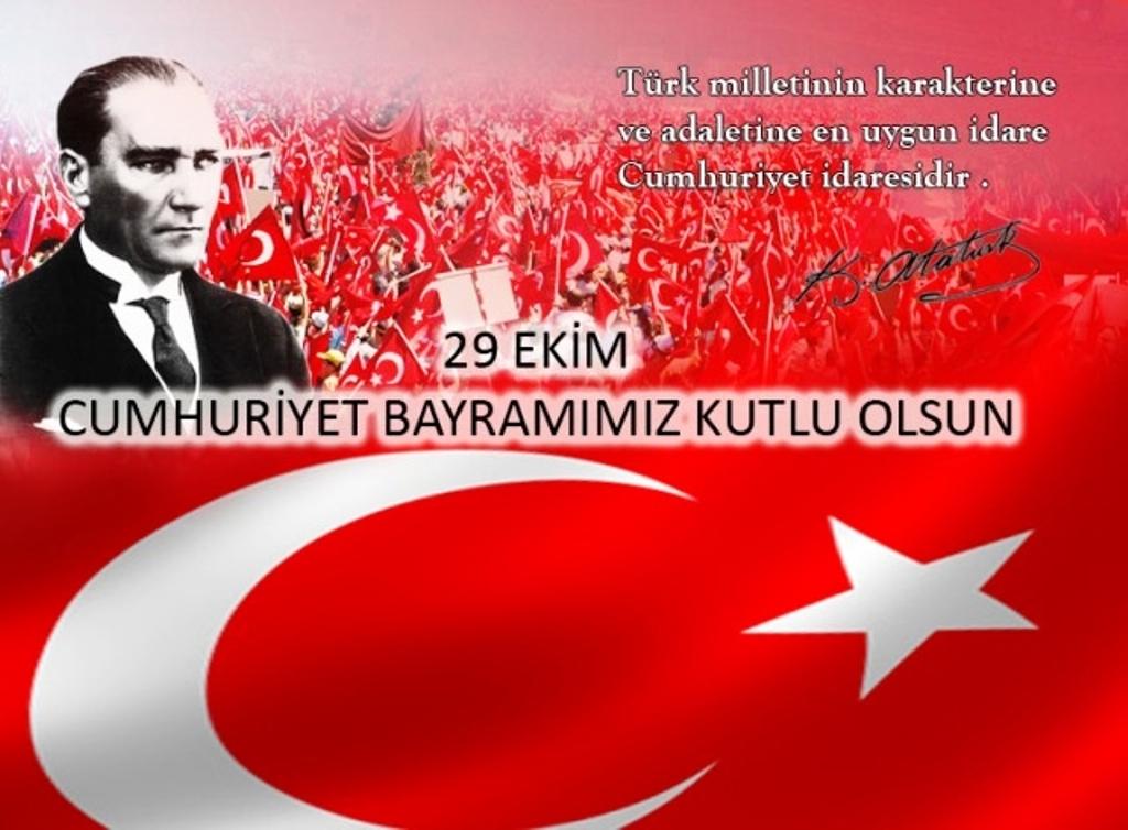29 Ekim Cumhuriyet Bayramı Atatürk Türk Bayrağı Adalet ve Karaktere Türklere uygun yöne...jpg